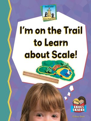 cover image of I'm on the Trail to Learn About Scale!
